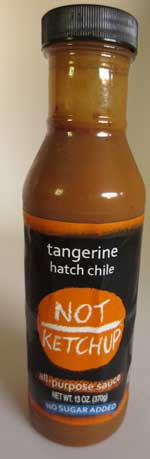 Not Ketchup Hatch Tangerine Chile Sauce