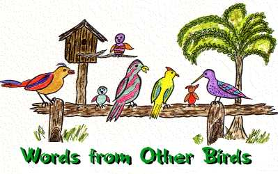 Words from Other Birds