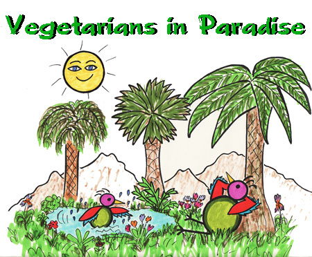 Vegetarians in Paradise Vegetarian/Vegan Magazine
