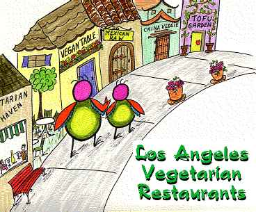 LA Vegetarian Restaurants